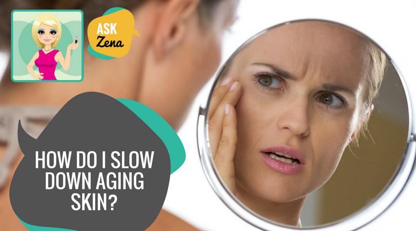 skin aging ask zena the beautician