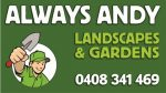 Always Andy Landscapes & Gardens